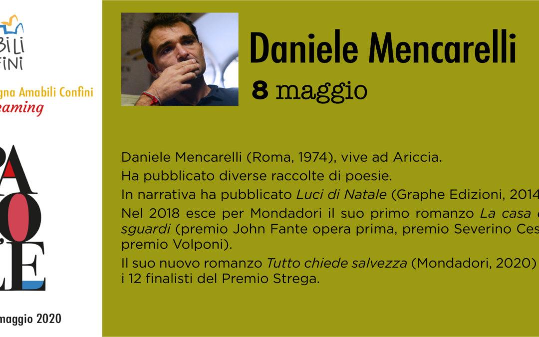 """Daniele Mencarelli – """"Tutto chiede salvezza"""""""